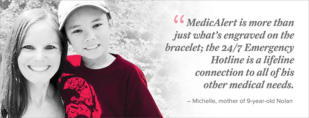 At 10 years old, Nolan has been wearing a MedicAlert bracelet for almost his entire life.