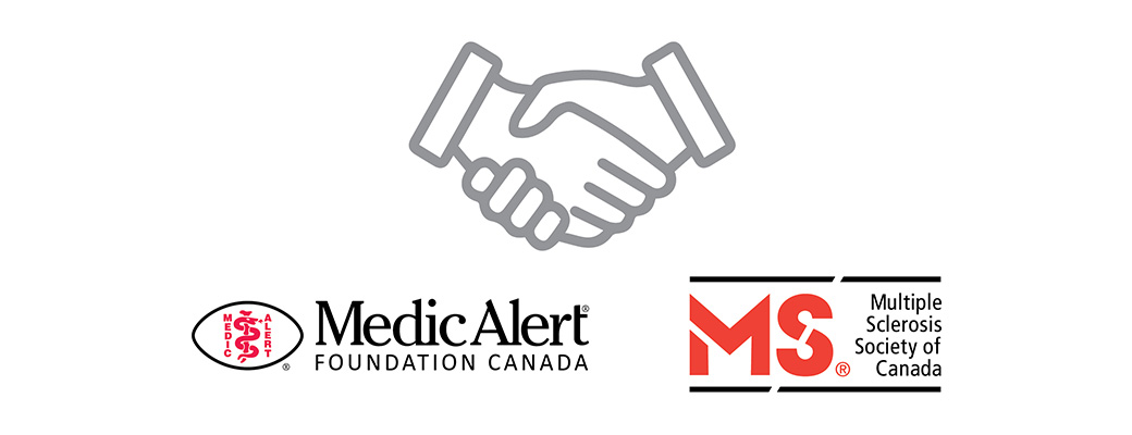 MedicAlert and the MS Society of Canada are proud to announce a new partnership!